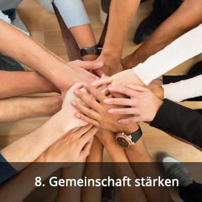 8 Gemeinschaft stärken